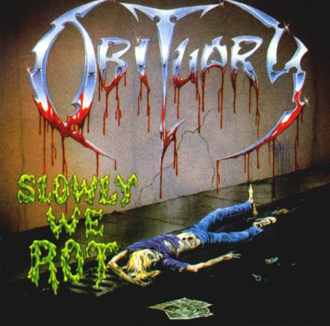 Slowly we rot