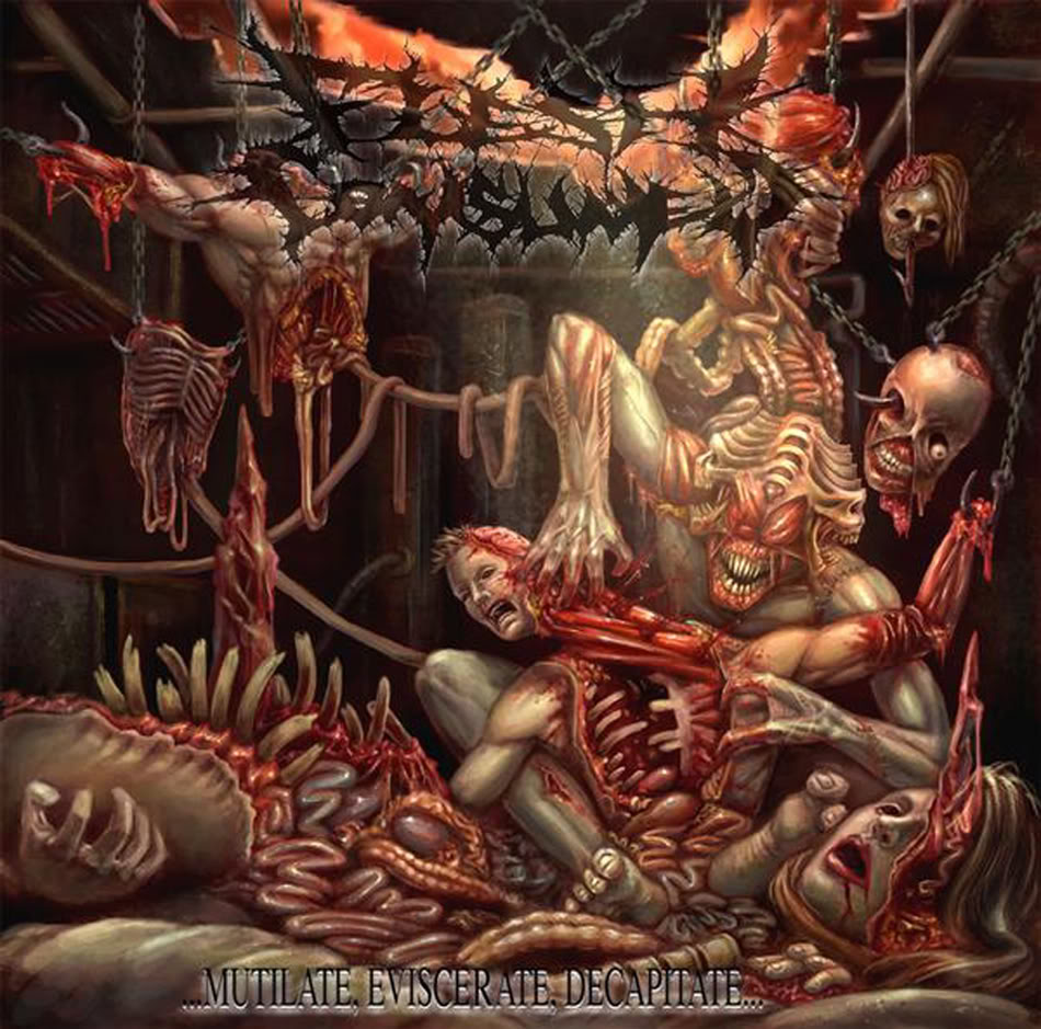 Mutilate eviscerate decapitate
