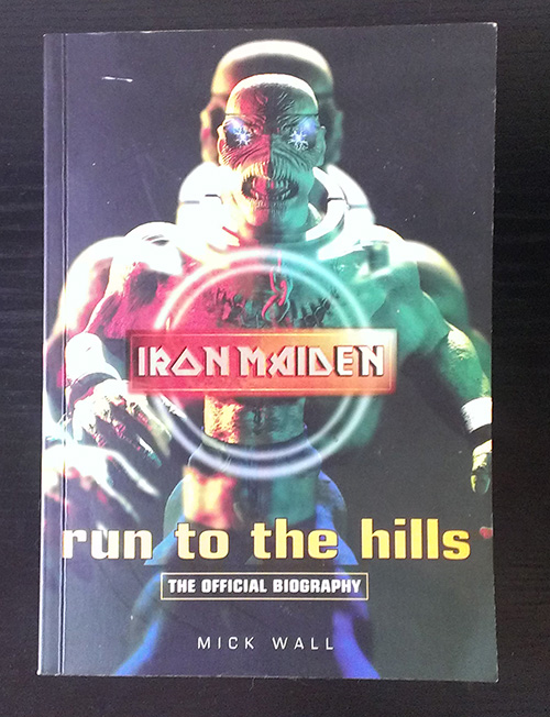 Run to the hills the official biography